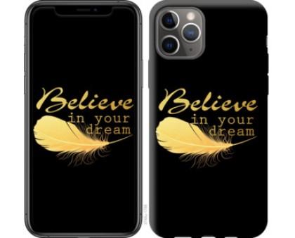 Чехол Верь в свою мечту для iPhone 11 Pro