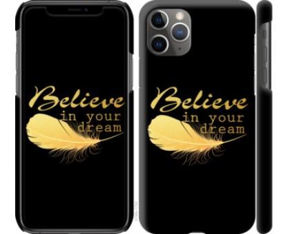 Чехол Верь в свою мечту для iPhone 11 Pro Max